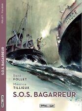 Maurice Tillieux & René Follet – S.O.S Bagarreur