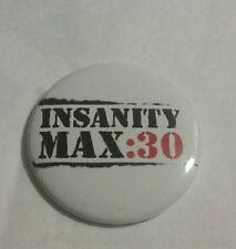 Insanity Max 30 Shawn T Shakeology Team Beachbody Coach Pinback Button NEW