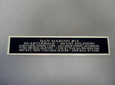 Dan Marino Nameplate for an Autographed Football Jersey Display Case 1.5 X 6
