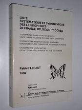 PATRICE LERAUT - LISTE SYSTEMATIQUE ET SYNONYMIQUE DES LEPIDOPTERES DE FRANCE