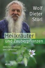 Wolf-Dieter Storl - Heilkräuter und Zauberpflanzen zwischen Haustür...