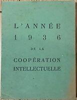 L'Annèe 1936 de la Cooperation Intellectuelle Paris 1936 libro