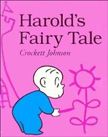 Harolds Fairy Tale (Further Adventures of with the Purple Crayon) by Crockett J