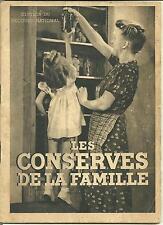 Les conserves de la famille,Edition du Secours National, 2e guerre,cuisine,livre