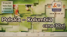 TICKET 30.5.2006 Polska Polen - Kolumbien