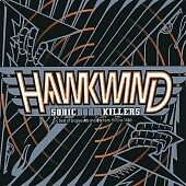 Sonic Boom Killers, Hawkwind, Audio CD, New, FREE & FAST Delivery