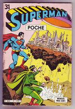 ! SUPERMAN POCHE N°31 (avec MISTER MIRACLE : KIRBY) en TRES BON ETAT !