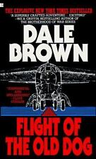 Flight of the Old Dog by Dale Brown (Paperback) LN*