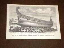 La marina nella storia Antica trireme romana Modello di Napoleone III