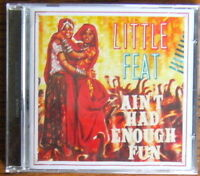 LITTLE FEAT Ain't Had Enough Fun CD (2012) NEW & SEALED