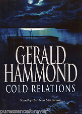 COLD RELATIONS - Gerald Hammond (Cassette Audio Book) (5 Tapes/Unabridged)