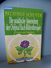 Buch : Die praktische Anwendung der Original Bach-Blütentherapie  -  Scheffer