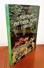 FIORI E PIANTE PER FINESTRE, BALCONI E TERRAZZE - C. PESSEY - HOEPLI  1989