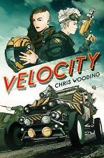 Velocity By Chris Wooding (paperback copy)