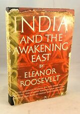 INDIA AND THE AWAKENING EAST 1953 Eleanor Roosevelt
