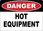 OSHA DANGER: HOT EQUIPMENT | Adhesive Vinyl Sign Decal