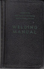 Welding Manual: A Reclamation Manual Specialist Supplement - Vintage 1953 1st