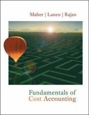 Fundamentals of Cost Accounting 1st ed Michael Maher Madhav Rajan William Lanen