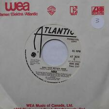 *ABBA Does your mother know /Kisses of fire NM- CANADA PROMO 45 ATLANTIC AT 3574