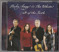 RICKY SKAGGS AND THE WHITES - salt of the earth CD