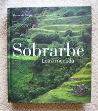 COL. PATRIMONIO ALTOARAGONES: SOBRARBE (Fernando BIARGE). TAPA DURA, AGOTADO