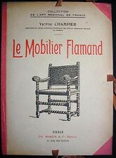 Le Mobilier Flamand Victor Champier Portfolio with 40 leaves of plates Very Good