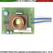INTERMITTENZA PORTALAMPADE PER LAMPEGGIATORE 220 V. 25 W X AUTOMATISMO CANCELLO