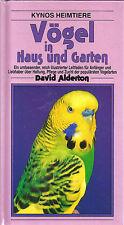 Vögel in Haus und Garten - Alderton - NEU KYNOS Leitfaden für Anfänger Liebhaber