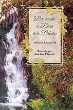 Buscando la Rosa de la Pabera by Yolanda Antizar Pol (2016, Paperback)
