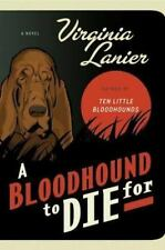 A Bloodhound to Die For (Jo Beth Sidden, No 6) Lanier, Virginia Hardcover