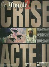 Le MONDE - CRISE ACTE 2 - N°11 - Octobre 2001