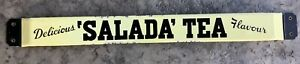 Vintage Porcelain Salada Tea Pushbar Sign