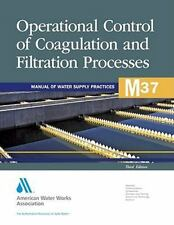 Operational Control of Coagulation and Filtration Processes, M37 (2011,...