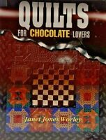 2001 Quilts For Chocolate Lovers Pattern Book 15 Designs Quilting Sewing SC 7428