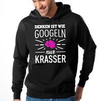 Denken ist wie goggeln nur krasser gogglen Fun Kapuzenpullover Hoodie Sweatshirt