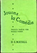 Jouons La Comedie - French Farces for Middle Forms, Mayall, H. S,