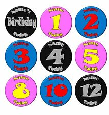 CHILDRENS BIRTHDAY BADGE Personalised Name  KIDS Ages Male Female Boy Girl  58mm