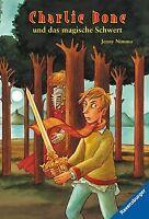 Charlie Bone und das magische Schwert von Nimmo, Jenny | Buch | Zustand gut