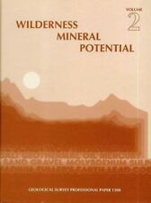 Wilderness Mineral Potential, Colorado Geological Survey Oil Gas Mining Vol. 2
