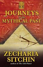 New, Journeys to the Mythical Past, Zecharia Sitchin, Book