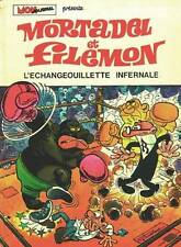 F. Ibanez – Mortadel et Filemon « L'échangeouillette infernale » T. 8