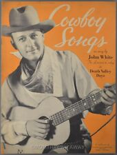 1934 The Lonesome Cowboy Songs John White Death Valley Days Radio Western Book