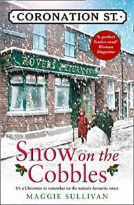Snow on the Cobbles: Book 3 (Coronation Street),Maggie Sullivan