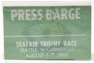 """1960 SEATTLE SEAFAIR """"PRESS BARGE"""" PASS Hydroplane boat racing 0"""