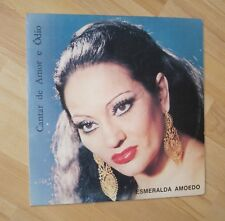 """ESMERALDA AMOEDO """"cantar de amor e odio"""" -  SIGNED LP - 1982 - FADO - PORTUGAL"""