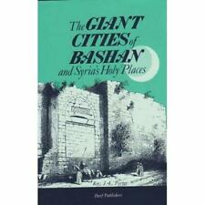 Giant Cities of Bashan: And Syria's Holy Places - Hardback NEW Porter, J. L. 01/