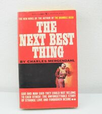 The Next Best Thing By Charles Mergendahl (1961) Paperback