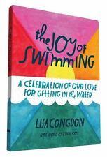 Congdon, Lisa : The Joy of Swimming: A Celebration of Ou