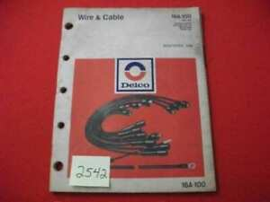 VINTAGE 1978 GM AC DELCO WIRE & CABLE DOMESTIC & IMPORT CARS & TRUCK CATALOG VGC