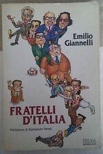 LIBRO EMILIO GIANNELLI - FRATELLI D'ITALIA - BUM MONDADORI 1985